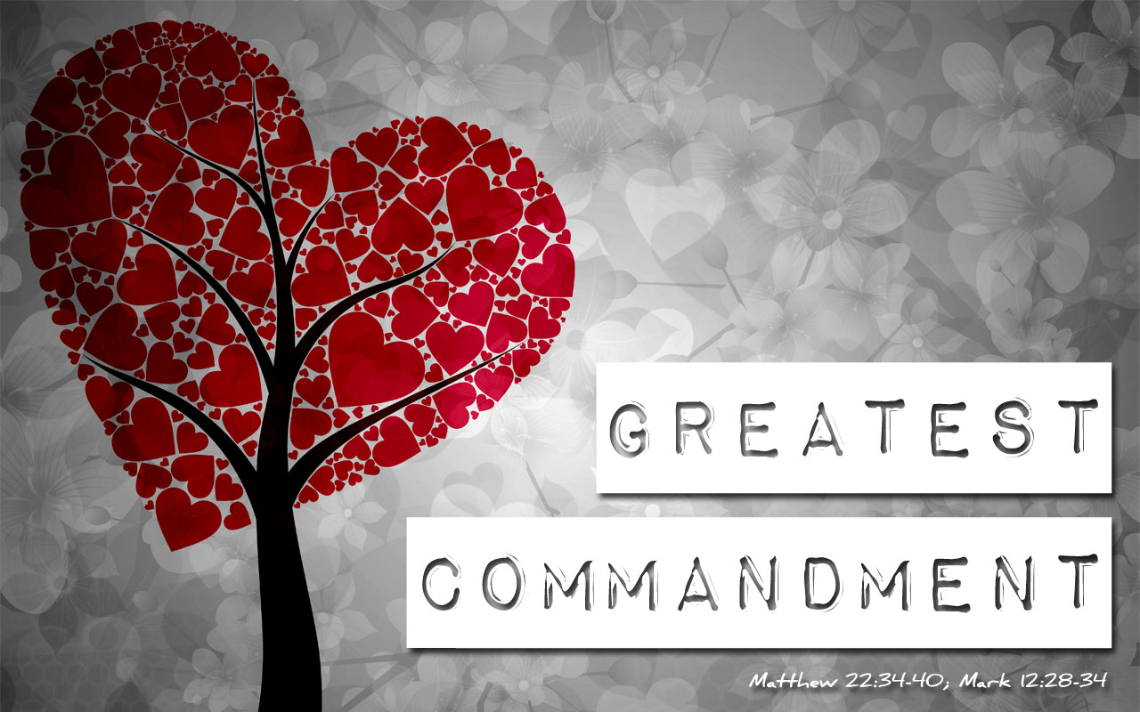 Greatest-Commandment.jpg