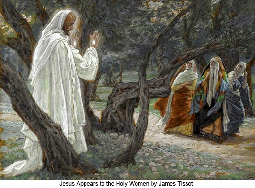 James_Tissot_Christ_Appears_to_the_Holy_Women.jpg